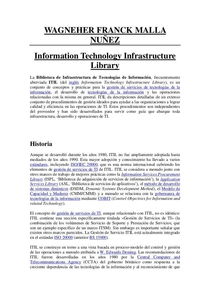 WAGNEHER FRANCK MALLA               NUÑEZ  Information Technology Infrastructure                LibraryLa Biblioteca de In...