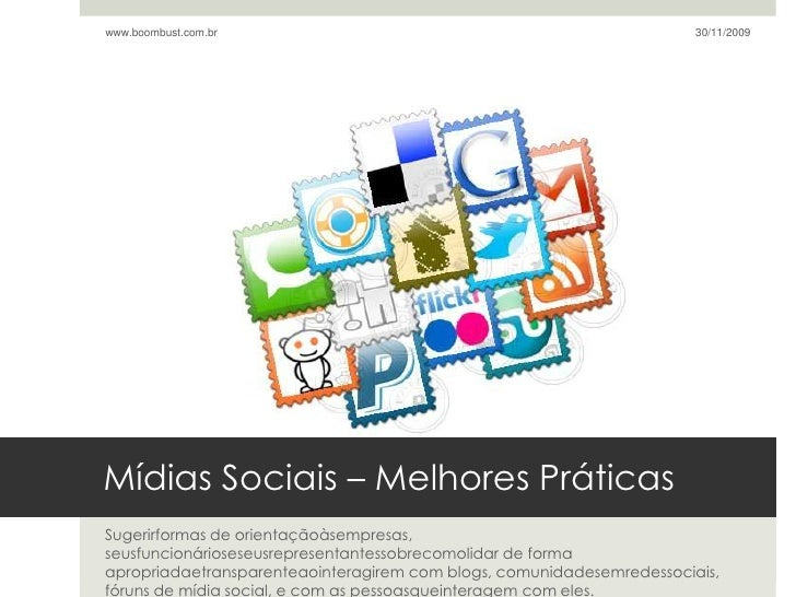 Mídias Sociais – Melhores Práticas<br />Sugerirformas de orientaçãoàsempresas, seusfuncionárioseseusrepresentantessobrecom...