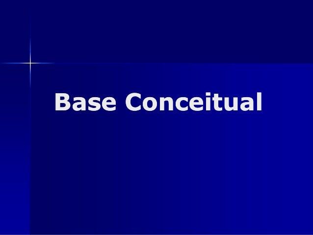 Base ConceitualBase Conceitual