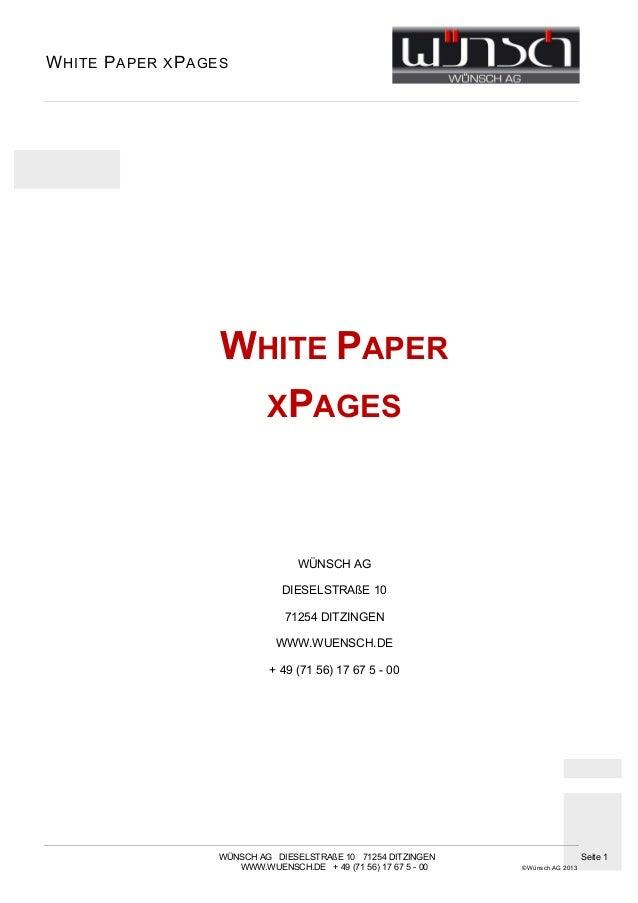 W HITE P APER X P AGES                     WHITE PAPER                      XPAGES                                   WÜNSC...