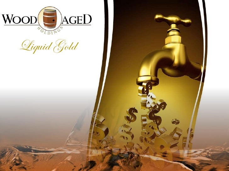 Liquid Gold<br />