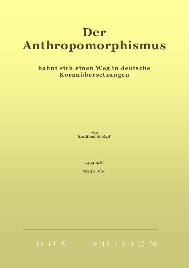 DerAnthropomorphismusbahnt sich einen Weg in deutscheKoranübersetzungenvonSindibad Al-Raji'1434 n.H.2013 n. Chr.D D A E D ...