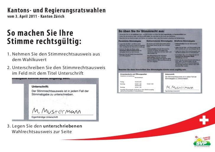 Kantons- und Regierungsratswahlenvom 3. April 2011 - Kanton ZürichSo machen Sie IhreStimme rechtsgültig:1. Nehmen Sie den ...