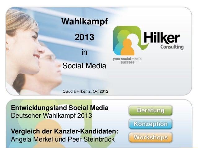 Entwicklungsland Social Media         Deutscher Wahlkampf 2013                 Wahlkampf                        2013      ...
