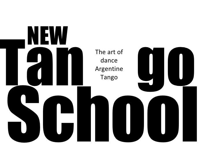 School NEW Tan  go The art of dance Argentine Tango