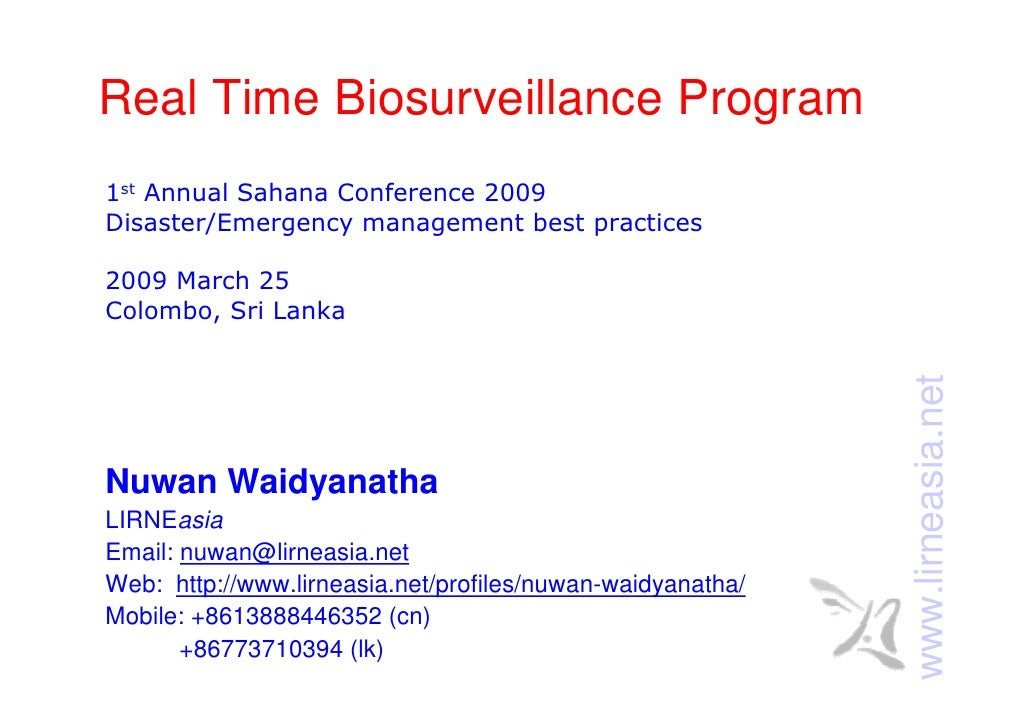 Real Time Biosurveillance Program 1st Annual Sahana Conference 2009 Disaster/Emergency management best practices  2009 Mar...