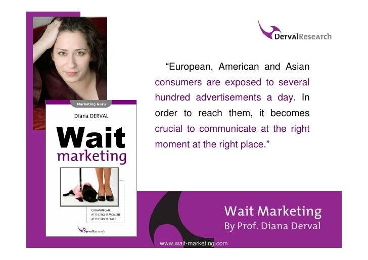 Wait Marketing Book Tour by Prof. Diana Derval Slide 2