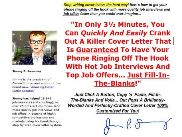 Why? Because A Truly Amazing Cover Letter Is Not A Cover Letter At All... It's A SALES Letter! While Your Competitors Wait...