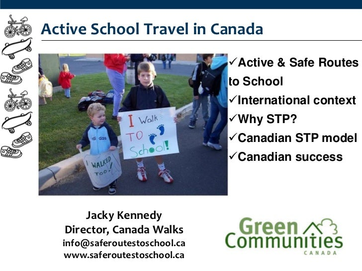 Active School Travel in Canada                               Active & Safe Routes                               to School...