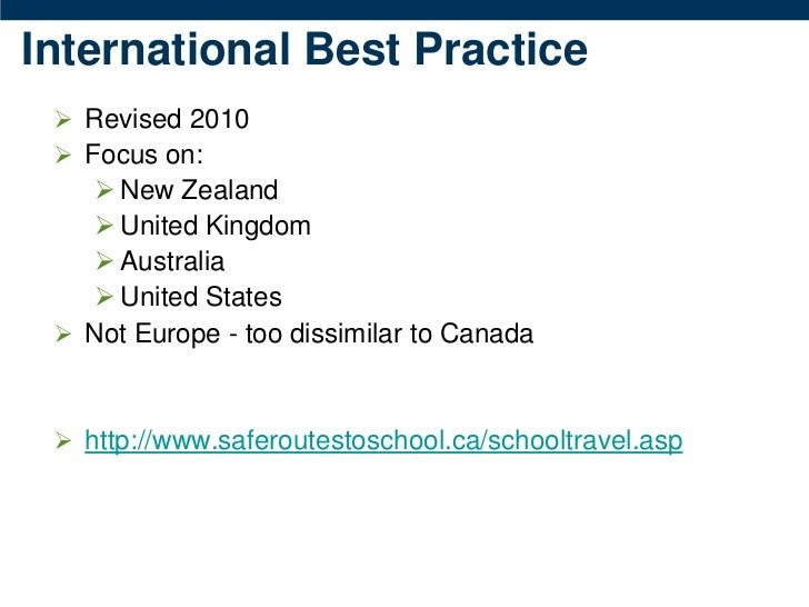 International Best Practice  Revised 2010  Focus on:     New Zealand     United Kingdom     Australia     United Sta...