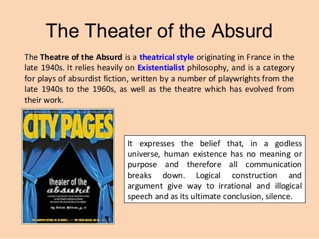 An Essay On Theatre Of The Absurd Definition - image 4