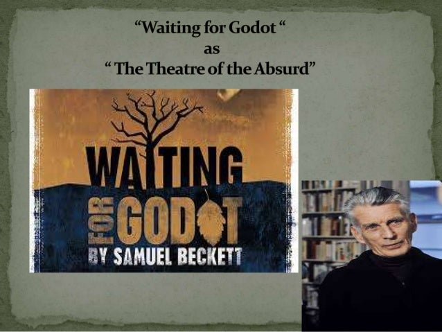 waiting for godot as an absurd Absurdity in samuel becketts waiting for godot - lea lorena jerns - term paper (advanced seminar) - english - literature, works - publish your bachelor's or master's thesis, dissertation, term paper or essay.