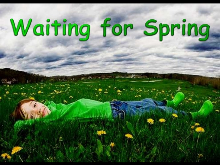 Waiting for Spring<br />