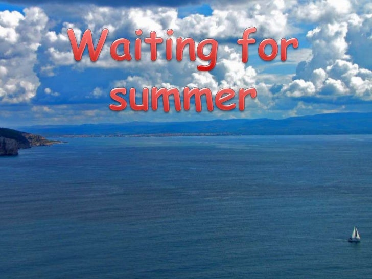 Waiting for summer<br />