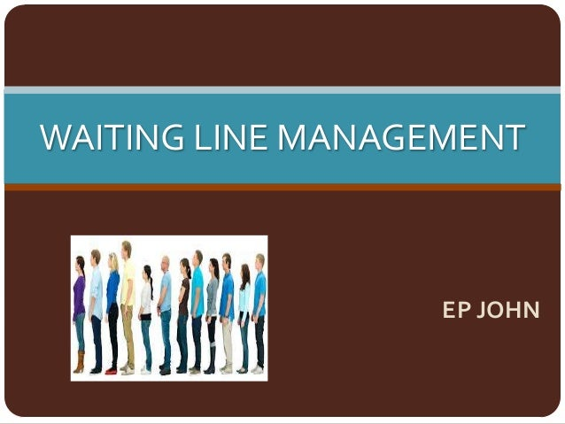 waiting line management 1 ardavan asef-vaziri jan-2018 operations management: waiting lines 2 the  arrival rate to a store is 6 customers per hour and follows poisson distribution.