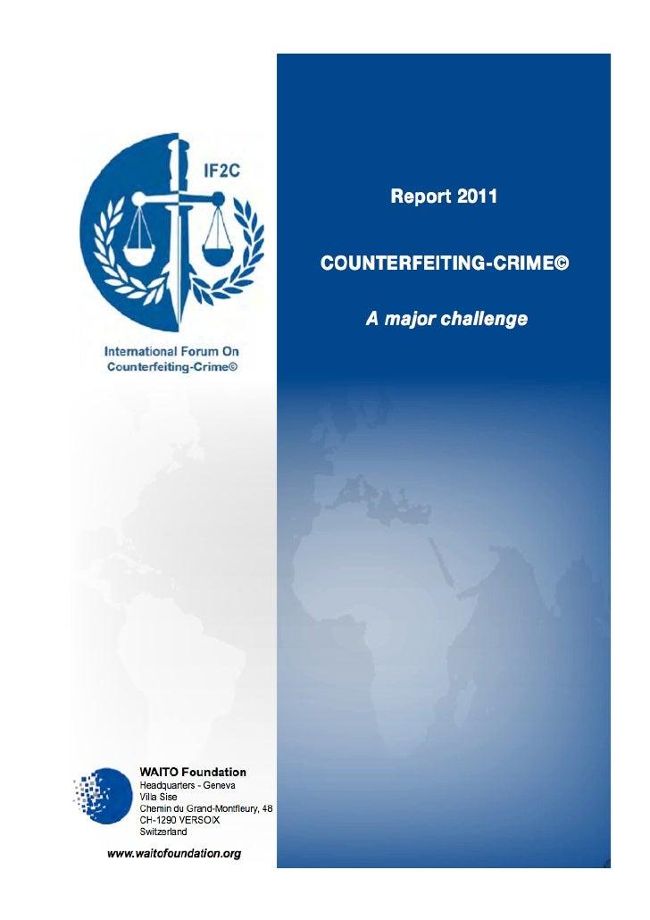 Waito Report 2011 Counterfeiting Crime A Major Challenge