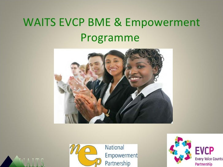 WAITS EVCP BME & Empowerment Programme  W.A.I.T.S.