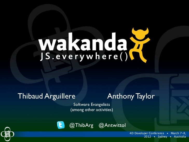 Thibaud Arguillere                  Anthony Taylor                  Software Evangelists                (among other activ...