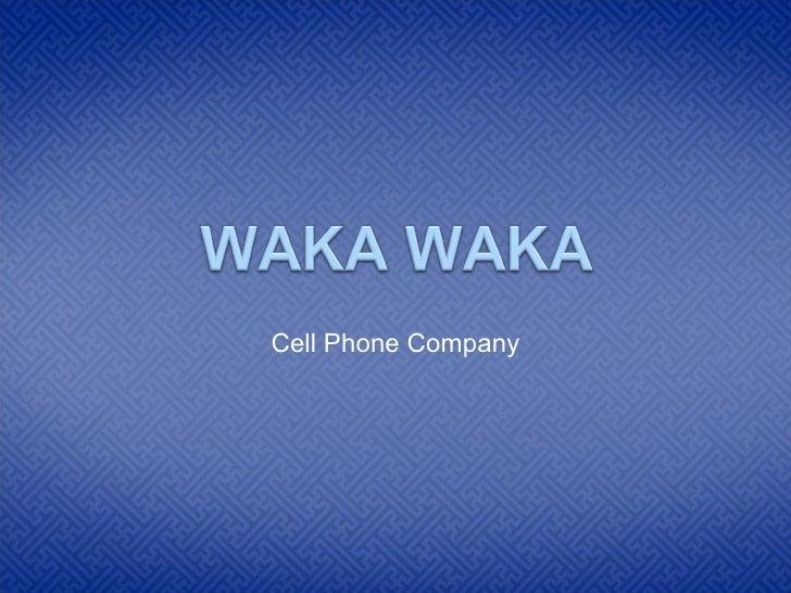 Cell Phone Company