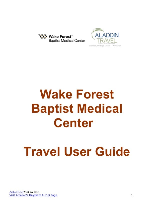 Wake Forest Baptist Medical Center Travel User Guide