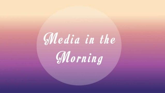 Media In the Morning