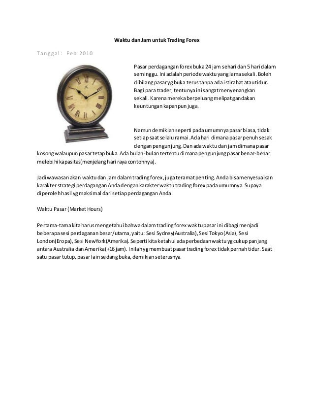 Membuka perdagangan jam - cryptonews.id: portal web Forex bagi trader