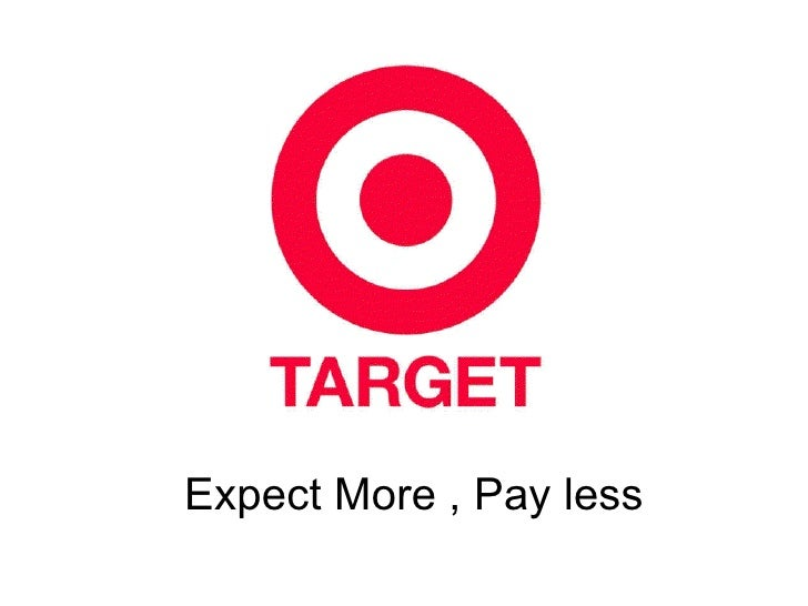 """case study target from expect more As a senior buyer or senior manager, fp & a for target, how would you develop  a strategy that delivers on its brand promise of """"expect more pay less."""