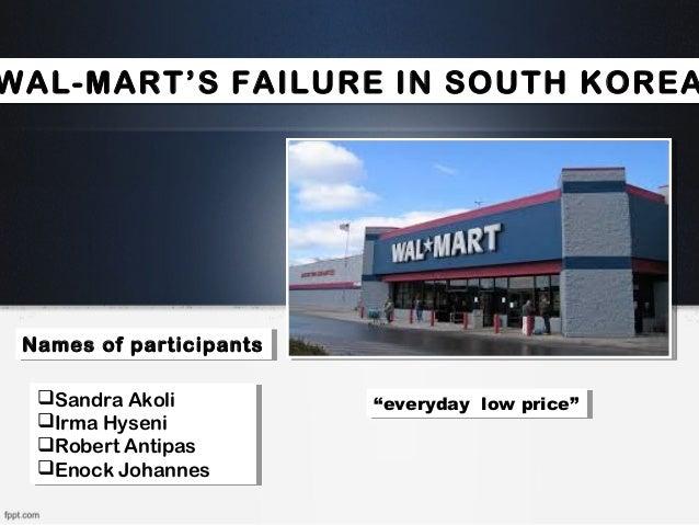 wal marts failure in korea Walmart failure in germany bala ram kc loading walmart biography: american economics, culture - free markets, trade (2009) - duration: 54:47.