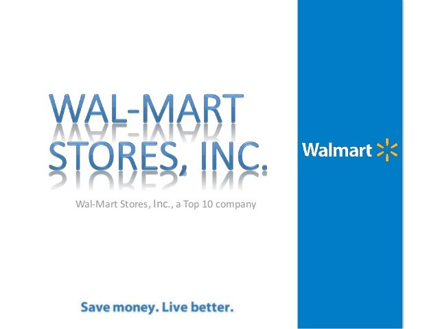 an introduction to walmart stores inc This report starts from introduction of walmart inc leading to all the information that lead to  seven years later the company incorporated as wal-mart stores, inc.