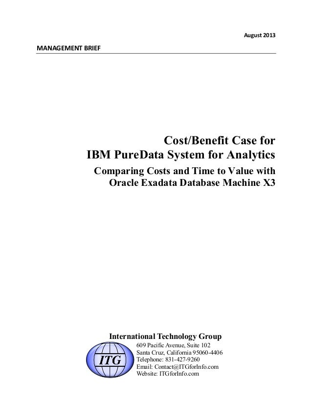 Cost/Benefit Case for IBM PureData System for Analytics