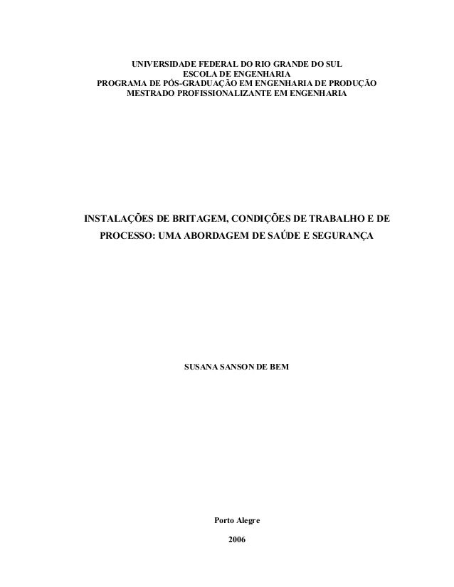 UNIVERSIDADE FEDERAL DO RIO GRANDE DO SUL ESCOLA DE ENGENHARIA PROGRAMA DE PÓS-GRADUAÇÃO EM ENGENHARIA DE PRODUÇÃO MESTRAD...