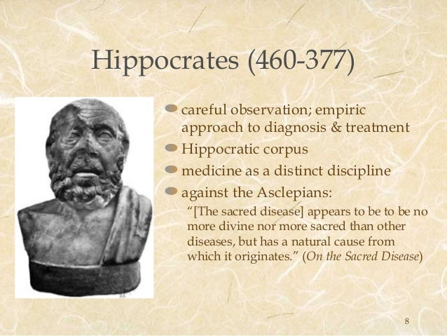 hippocratic approach to epilepsy natural theory Asclepius and hippocrates focused medical practice on the natural approach and treatment of diseases, highlighting the importance of understanding the patient's health, independence of mind, and the need for harmony between the.