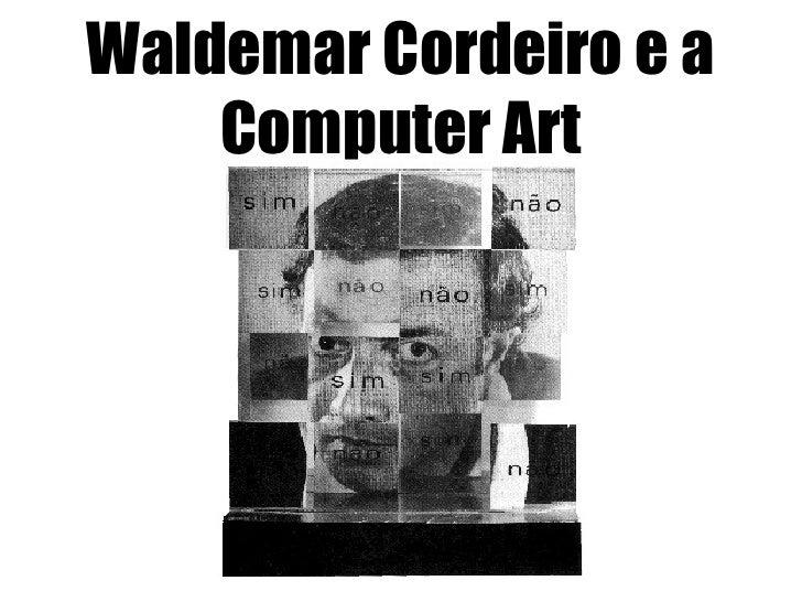 Waldemar Cordeiro e a Computer Art