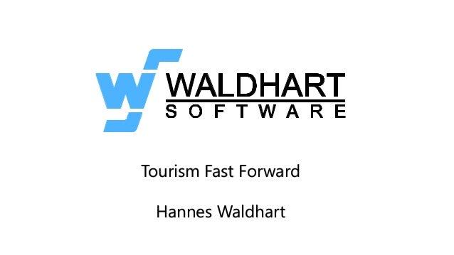 Tourism Fast Forward Hannes Waldhart