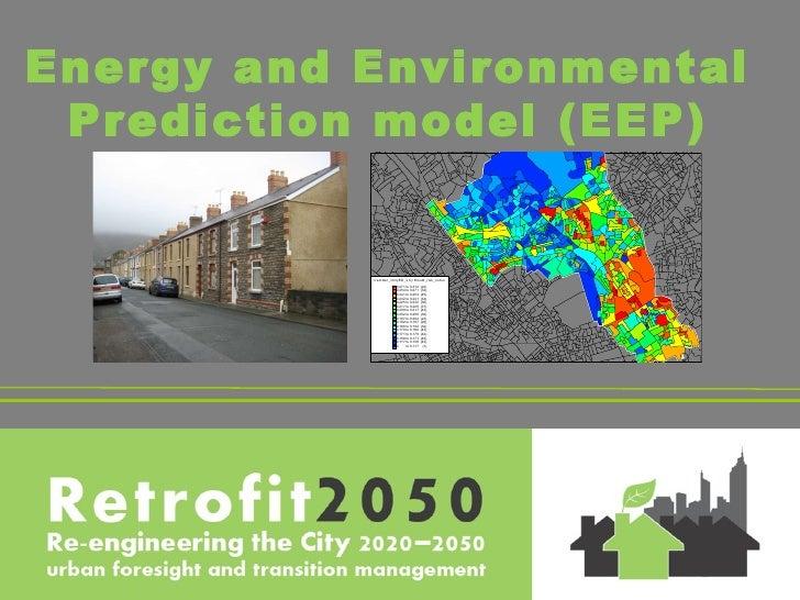 Energy and Environmental  Prediction model (EEP)