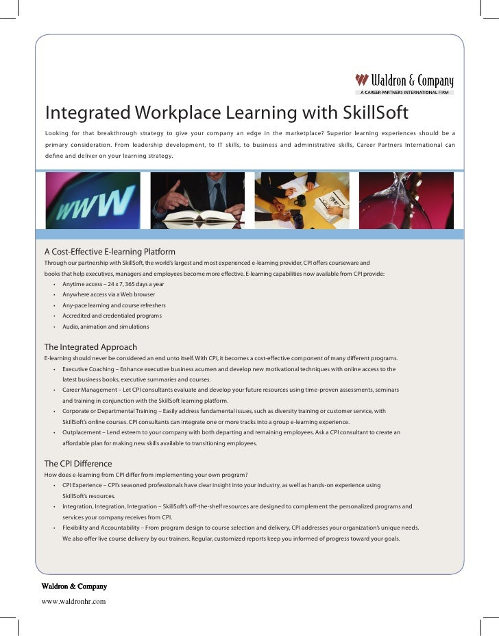 Integrated Workplace Learning with SkillSoft  Looking for that breakthrough strategy to give your company an edge in the m...