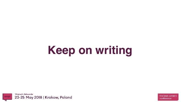 Wojciech Aleksander Keep on writing