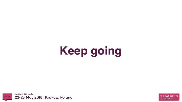 Wojciech Aleksander Keep going