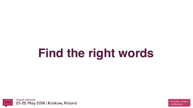Wojciech Aleksander Find the right words