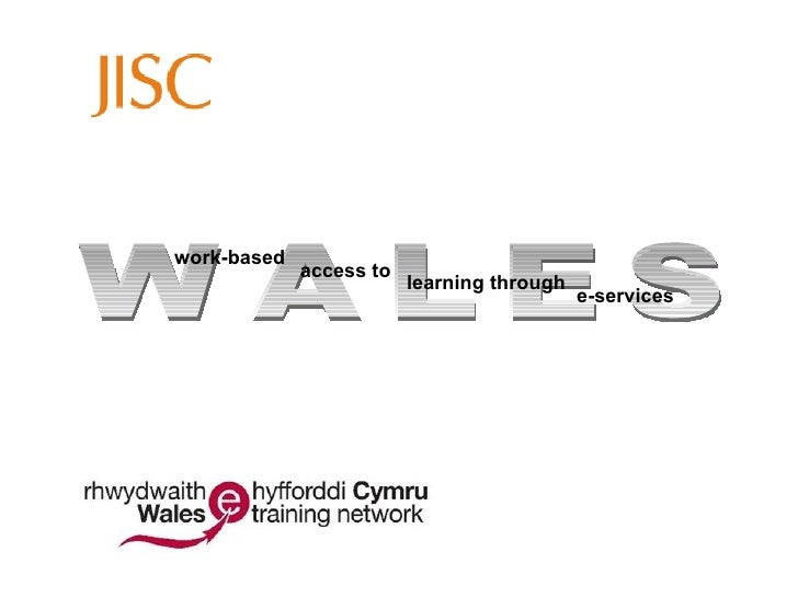 WALES work-based access to learning through e-services
