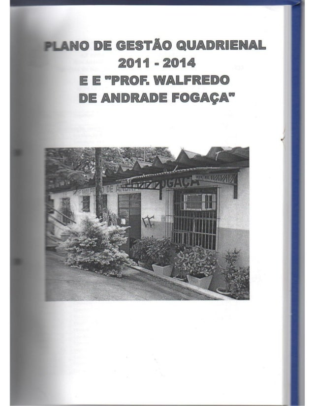 Plano Gestão Prof Walfredo Fogaça