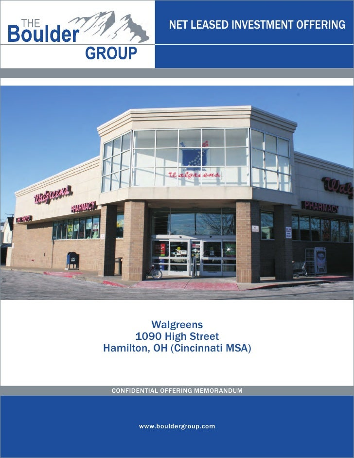 NET LEASED INVESTMENT OFFERING         Walgreens      1090 High StreetHamilton, OH (Cincinnati MSA) CONFIDENTIAL OFFERING ...