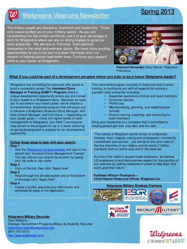 Walgreens Veterans Newsletter  Spring 2013  The military taught you discipline, teamwork and leadership. Those core values...