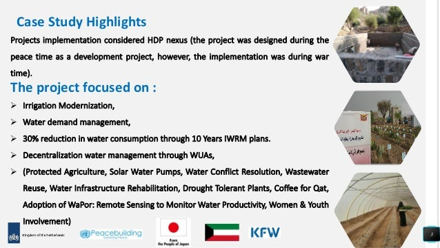 3 Projects implementation considered HDP nexus (the project was designed during the peace time as a development project, h...
