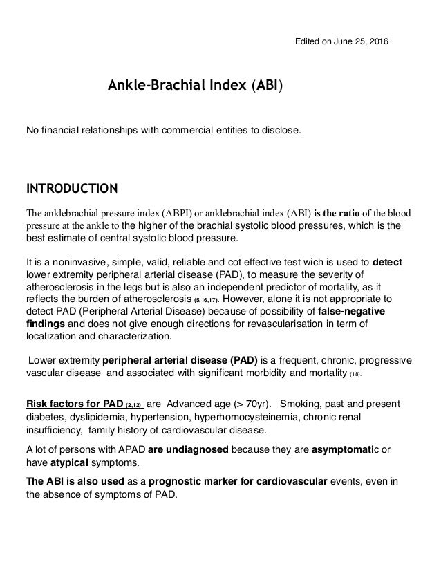 Edited on June 25, 2016 Ankle-Brachial Index (ABI) No financial relationships with commercial entities to disclose. INTRODU...