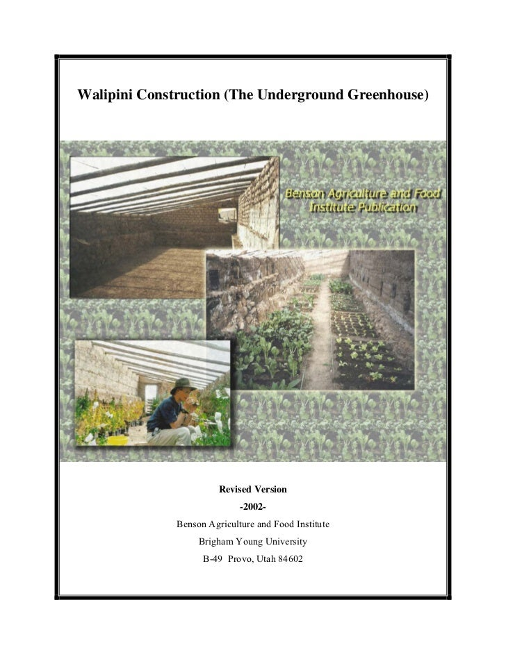 Walipini Construction (The Underground Greenhouse)                        Revised Version                             -200...