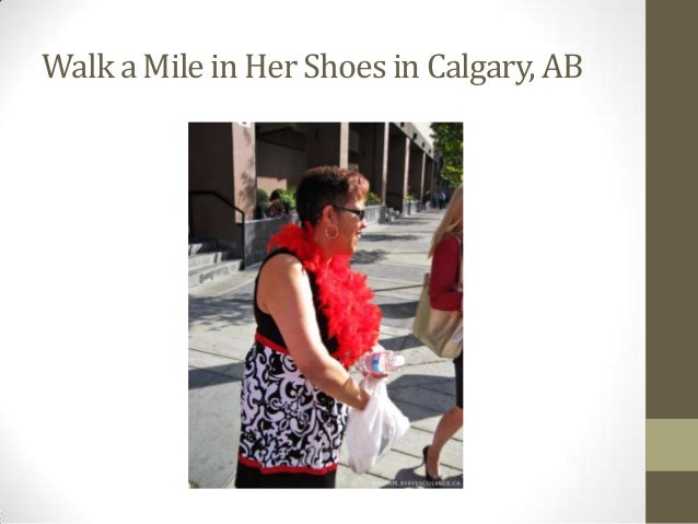 Walk A Mile In Her Shoes Calgary