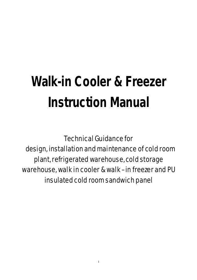 walk in cooler zer cold room plant refrigerated cold storage walk in cooler zer instruction manual technical guidance for design installation and maintenance