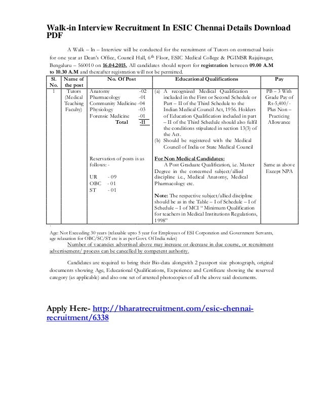 Walk-in Interview Recruitment In ESIC Chennai Details Download PDF A Walk – In – Interview will be conducted for the recru...