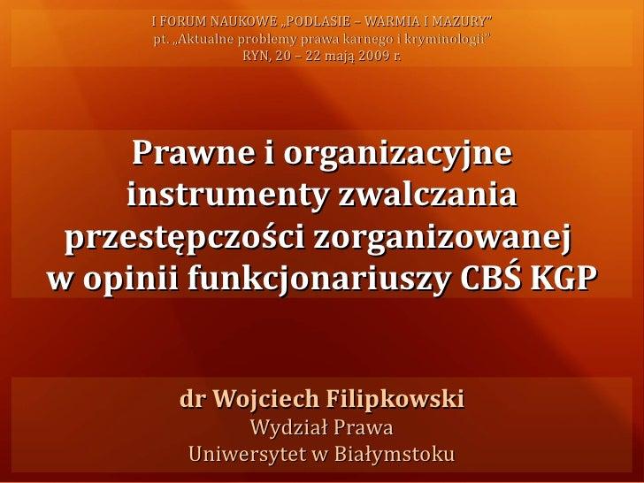 """I FORUM NAUKOWE """"PODLASIE – WARMIA I MAZURY""""       pt. """"Aktualne problemy prawa karnego i kryminologii""""                   ..."""